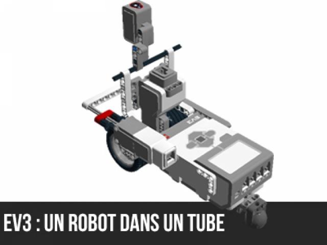 EV3 : Un robot-tube