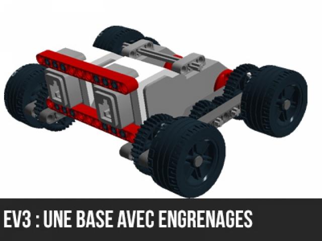 EV3 : Une base avec des engrenages