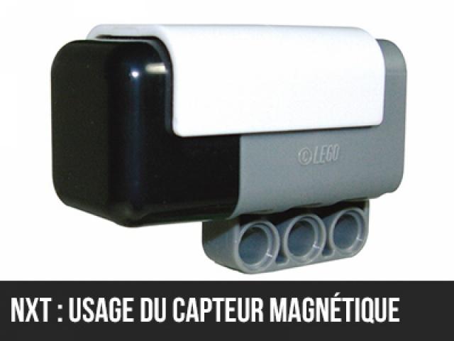 NXT : Usage du capteur magnétique