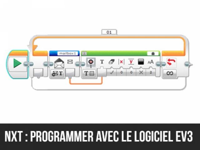 NXT : Utiliser le logiciel de programmation EV3!