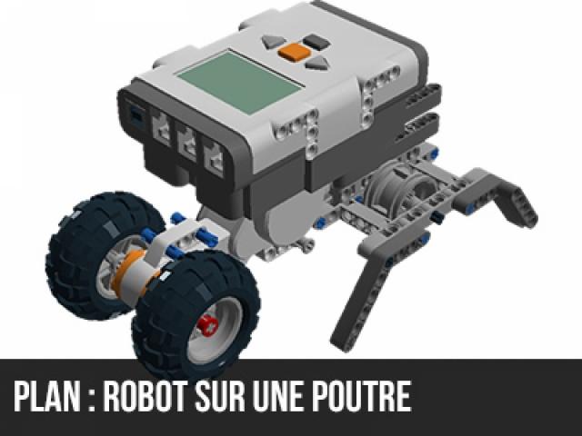 Plan de montage d'un robot qui roule sur une poutre